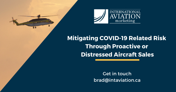 Mitigating COVID-19 Related Risk Through Proactive or Distressed Aircraft Sales