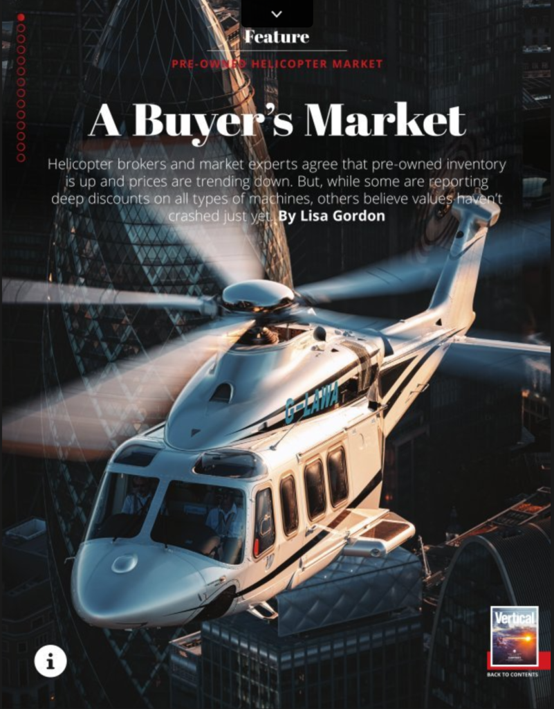 A Buyer's Market - Vertical Magazine Feature on the Pre-Owned Helicopter Market
